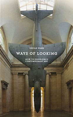 Ways of Looking: How to Experience Contemporary Art - Product Thumbnail