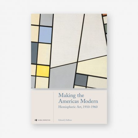 Making the Americas Modern: Hemispheric Art 1910-1960