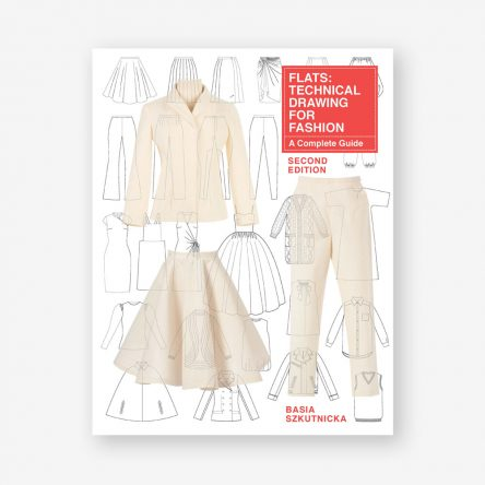 Flats: Technical Drawing for Fashion, Second Edition
