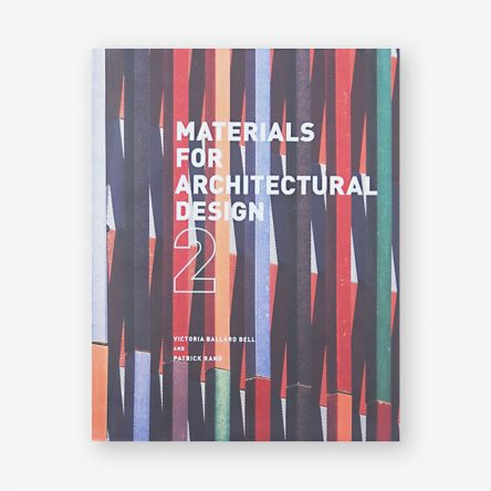 Materials for Architectural Design, Second Edition