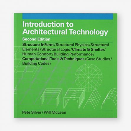 Introduction to Architectural Technology, Second Edition
