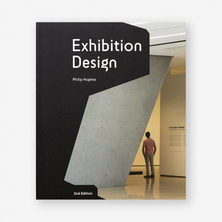Exhibition Design: An Introduction, Second Edition
