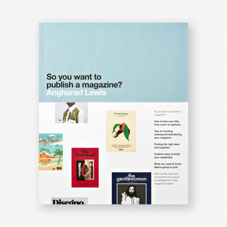 So You Want to Publish a Magazine?