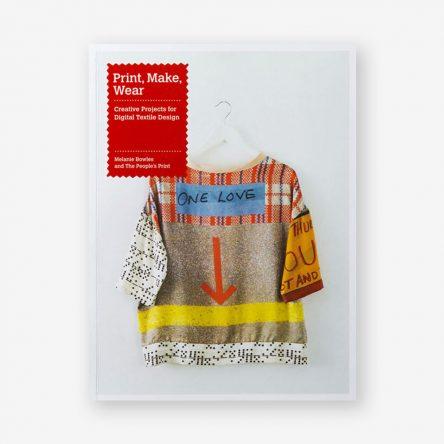 Print, Make, Wear