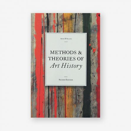 Methods & Theories of Art History, Second Edition