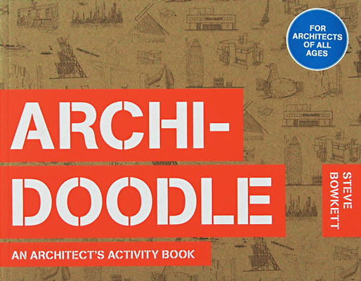 Archidoodle: An Architect's Activity Book - Product Thumbnail