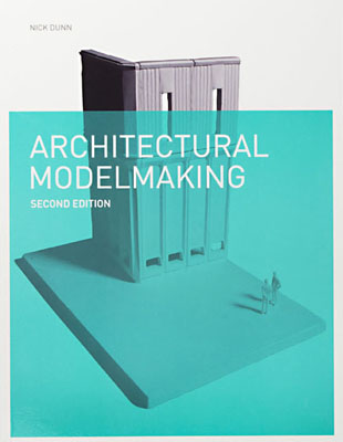 Architectural Modelmaking, Second Edition - Product Thumbnail