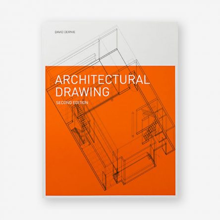 Architectural Drawing, Second Edition