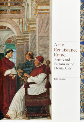 Art of Renaissance Rome: Artists and Patrons in the Eternal City - Product Thumbnail