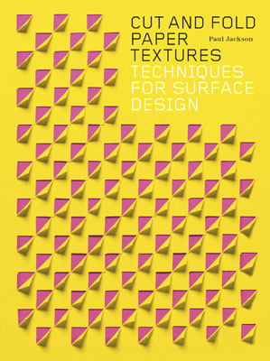 Cut and Fold Paper Textures: Techniques for Surface Design - Product Thumbnail