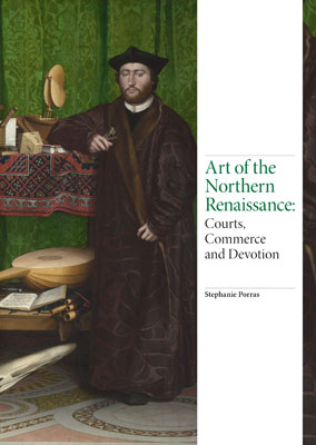 Art of the Northern Renaissance: Courts, Commerce, and Devotion - Product Thumbnail