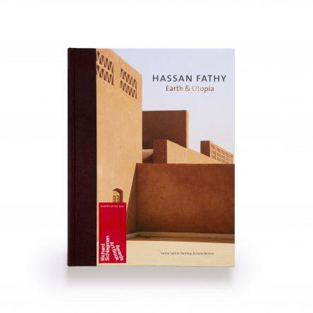 Hassan Fathy: Earth & Utopia