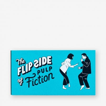 The Flip Side of Pulp Fiction