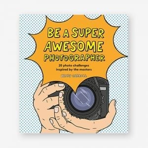 Be a Super Awesome Photographer Henry Carroll