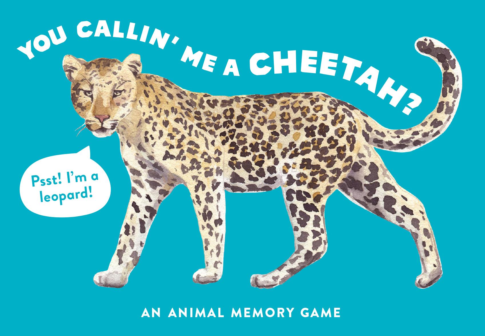 You Callin' Me a Cheetah? (Psst I'm a Leopard) - Product Thumbnail