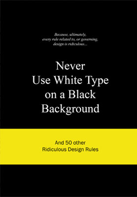 Never Use White Type on a Black Background - Product Thumbnail
