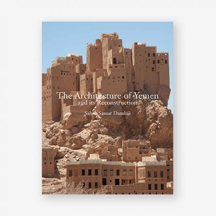 The Architecture of Yemen and its Reconstruction