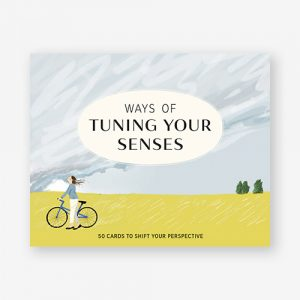 Ways of Tuning Your Senses Laurence King