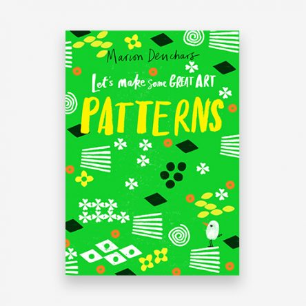 Let's Make Some Great Art: Patterns