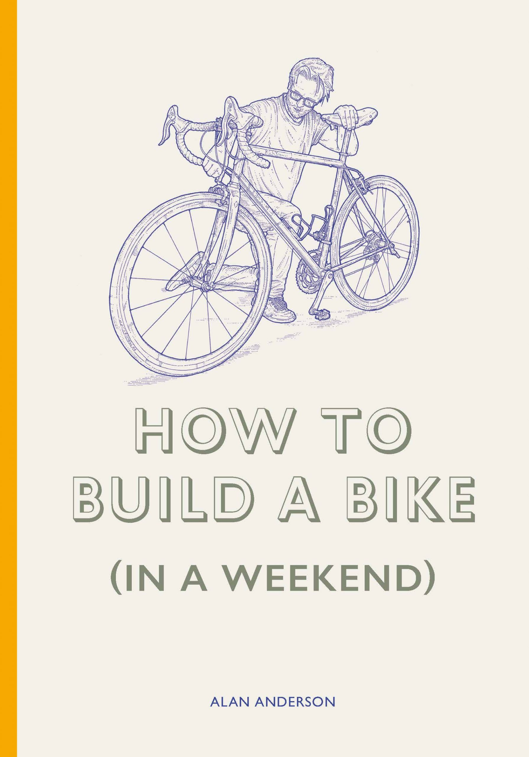 How to Build a Bike (in a Weekend) - Product Thumbnail