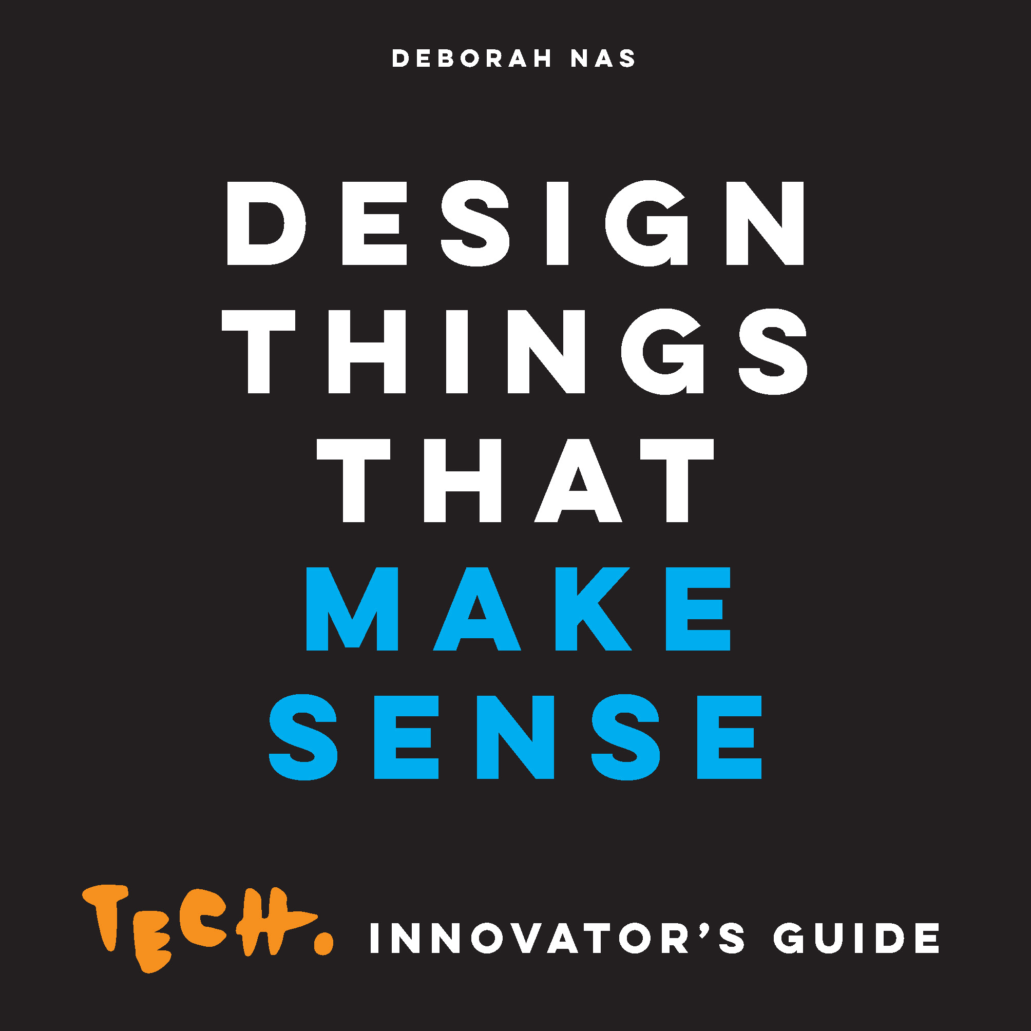 Design Things that Make Sense - Product Thumbnail