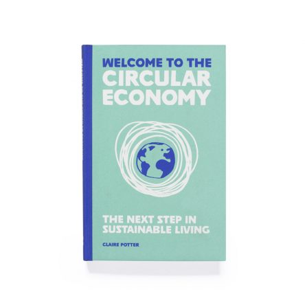Welcome to the Circular Economy
