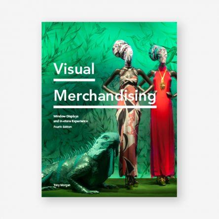 Visual Merchandising Fourth Edition