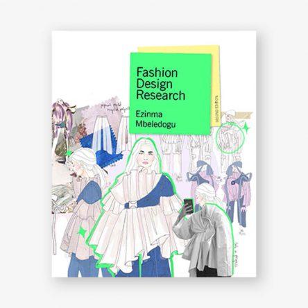 Fashion Design Research, Second Edition