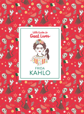 Little Guides to Great Lives: Frida Kahlo - Product Thumbnail