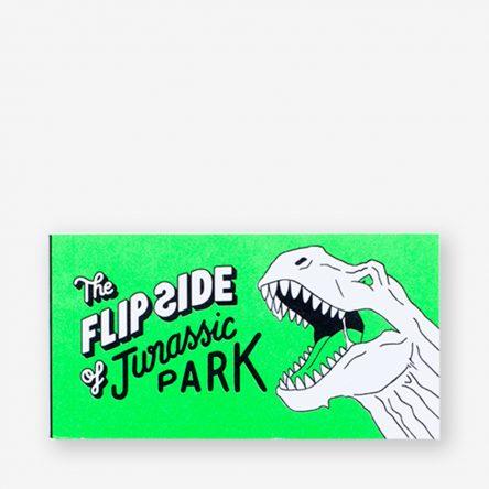 The Flip Side of Jurassic Park