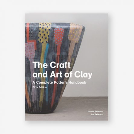 The Craft and Art of Clay: A Complete Potter's Handbook, 5th edition