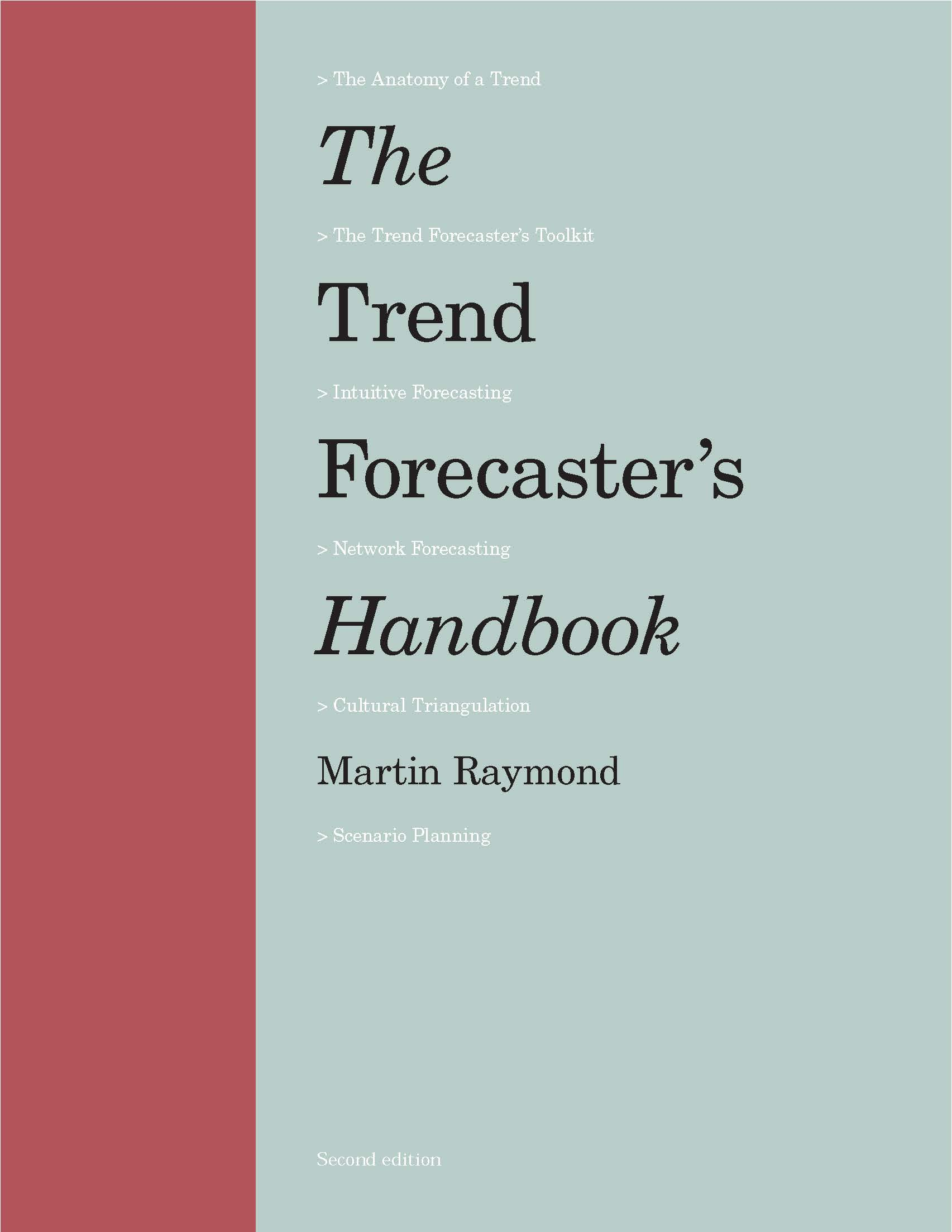 The Trend Forecaster's Handbook: Second Edition - Product Thumbnail
