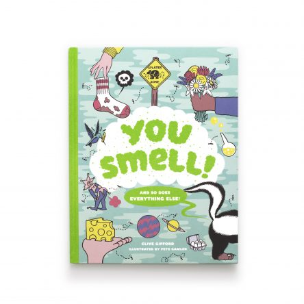 You Smell!