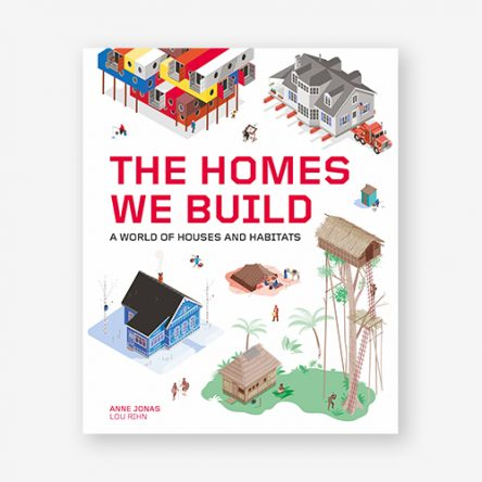 The Homes We Build