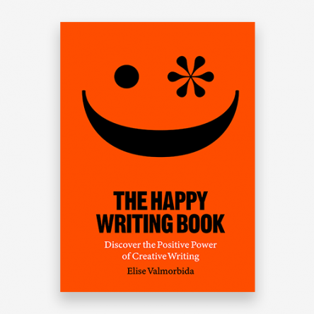 The Happy Writing Book