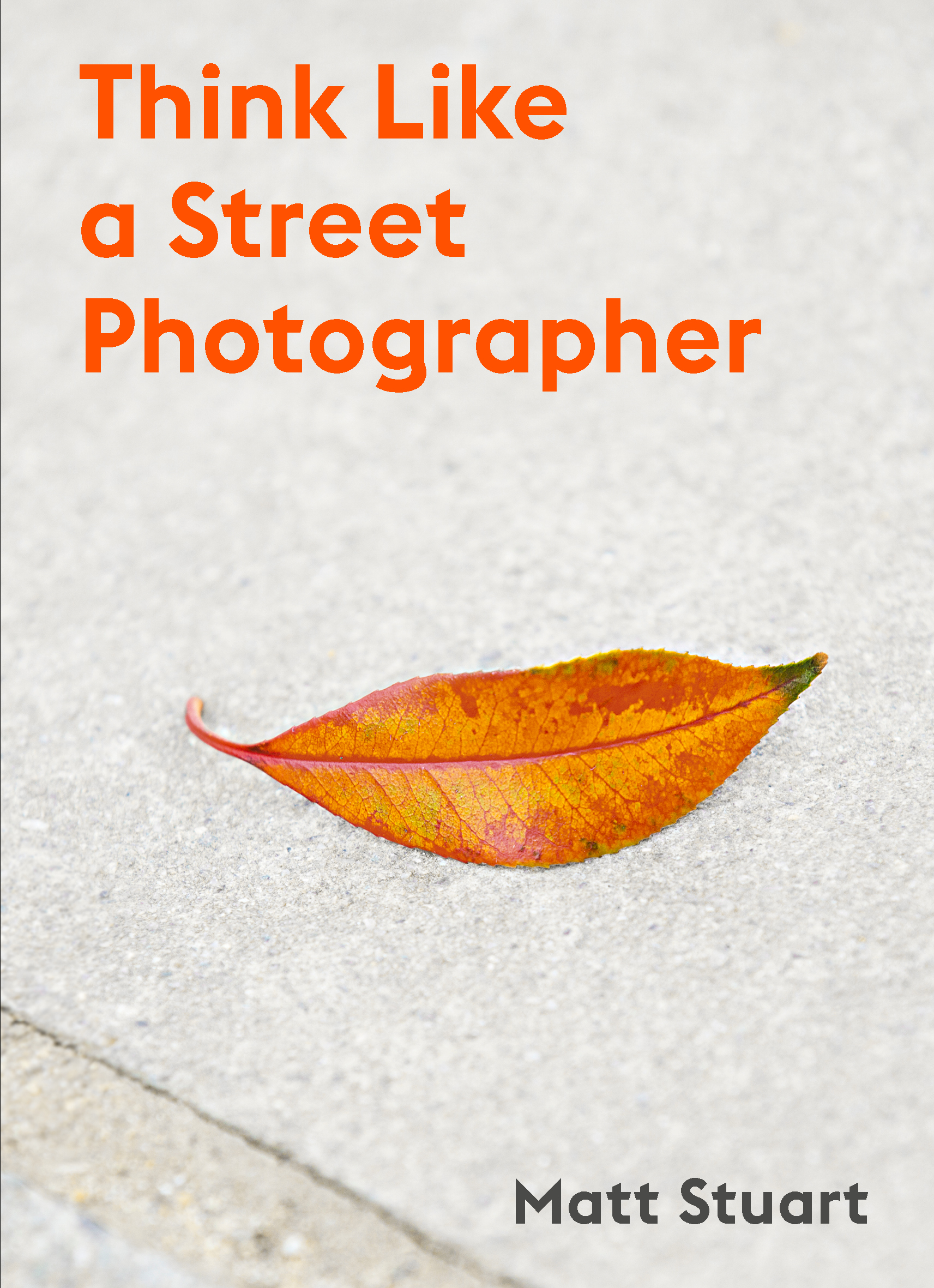 Think Like a Street Photographer - Product Thumbnail