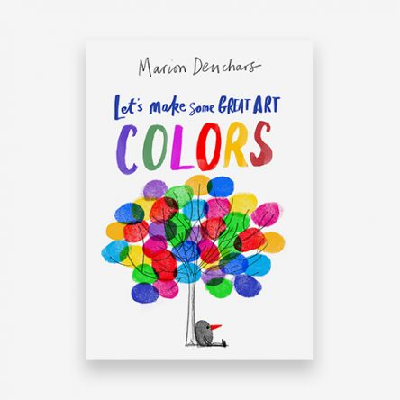 Let's Make Some Great Art: Colours
