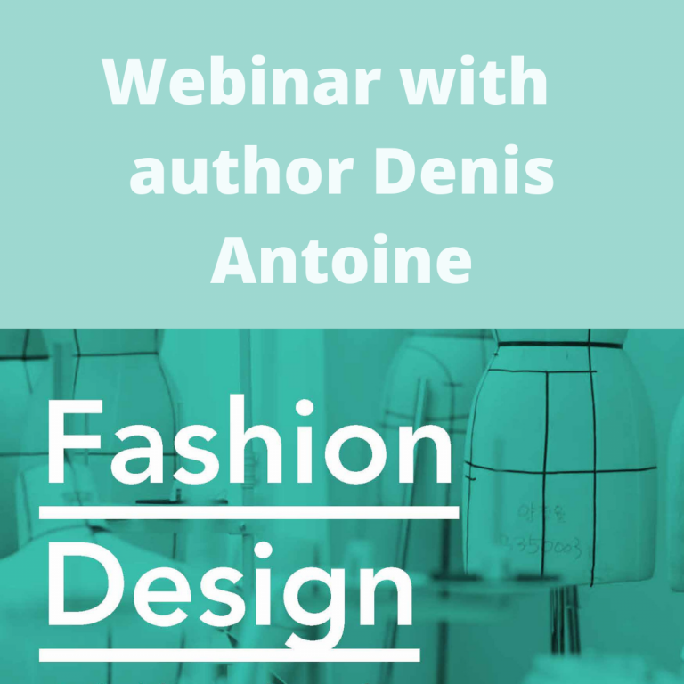 Fashion Design Webinar with Denis Antoine